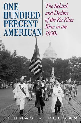 One Hundred Percent American by Thomas R. Pegram