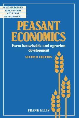Peasant Economics by Frank Ellis
