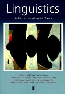 Linguistics by Victoria A. Fromkin