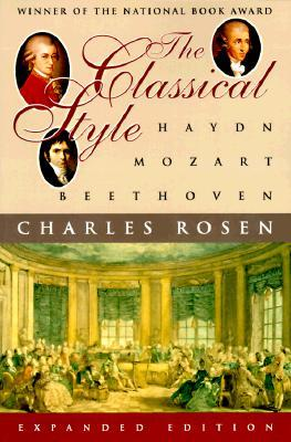 The Classical Style by Charles Rosen