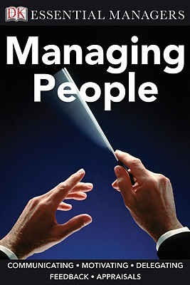 DK Essential Managers: Managing People