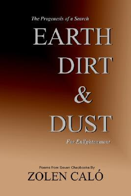 Earth, Dirt and Dust Zolen Calo