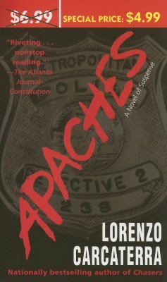 Apaches: A Novel of Suspense
