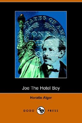Joe the Hotel Boy by Horatio Alger Jr.