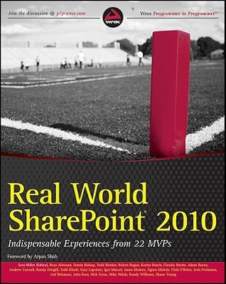 Real World Sharepoint 2010 by Scot Hillier