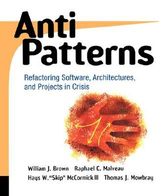 Antipatterns by William H. Brown