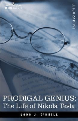 Prodigal Genius by John J. O'Neill