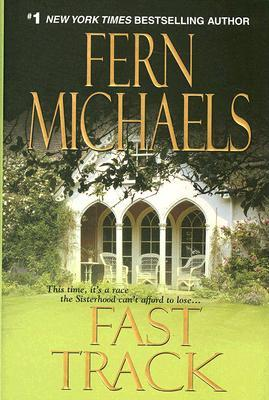 Fast Track by Fern Michaels