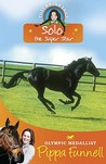 Solo the Super Star (Tilly's Pony Tails, #6)