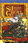 The Adventures of Sir Lancelot the Great (Knights' Tales, #1)