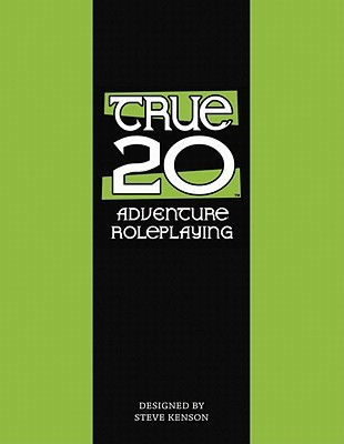 True20 Adventure Roleplaying Revised Edition by Steve Kenson
