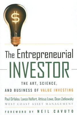 Read online The Entrepreneurial Investor: The Art, Science, and Business of Value Investing iBook by P. Orfalea