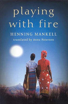 Playing With Fire by Henning Mankell