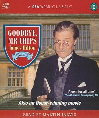 Goodbye, Mr Chips by James Hilton