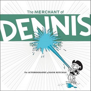 The Merchant of Dennis the Menace by Hank Ketcham