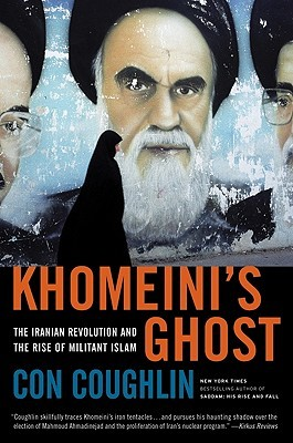 Khomeini's Ghost by Con Coughlin