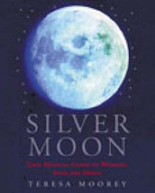 Silver Moon: Your magical guide to working with the moon