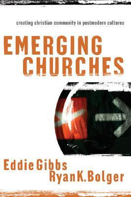 Emerging Churches by Eddie Gibbs
