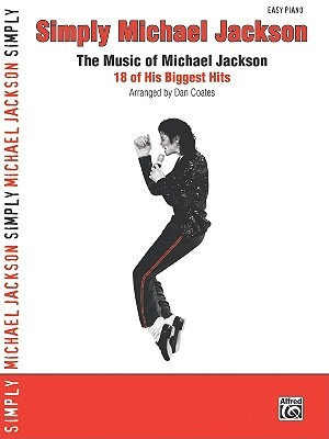 Simply Michael Jackson: The Music of Michael Jackson: 18 of His Biggest Hits