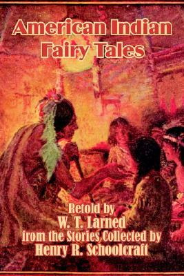 American Indian Fairy Tales by William Trowbridge Larned
