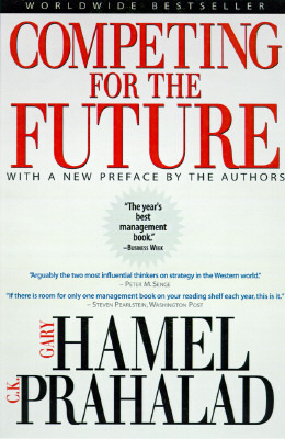 Competing for the Future by Gary Hamel