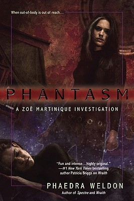 Phantasm (Zoe Martinique, #3)