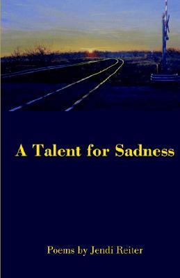 A Talent for Sadness