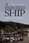 A Painted Ship: A Thomas Ford Mystery