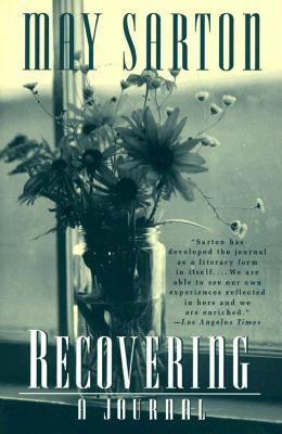 Recovering by May Sarton