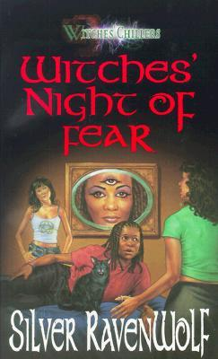 Witches' Night of Fear by Silver RavenWolf