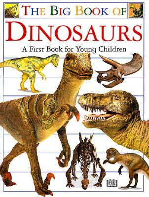 Big Book of Dinosaurs by Angela Wilkes