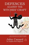 Defences Against the Witches' Craft