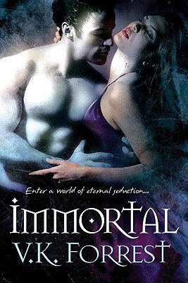 Immortal by V.K. Forrest
