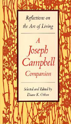 The Joseph Campbell Companion by Joseph Campbell