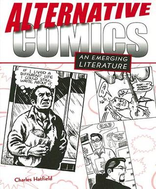Download for free Alternative Comics: An Emerging Literature MOBI by Charles Hatfield