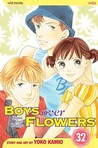 Boys Over Flowers: Hana Yori Dango, Vol. 32 (Boys Over Flowers, #32)