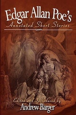 Edgar Allan Poe's Annotated Short Stories by Edgar Allan Poe