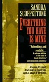 Everything You Have Is Mine by Sandra Scoppettone