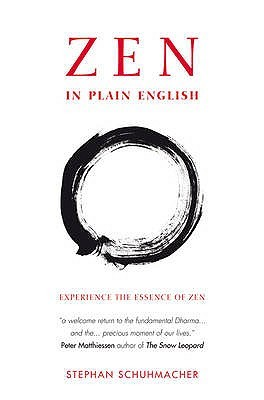 Zen in Plain English by Stephan Schuhmacher