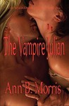 The Whitcombe Legacy Book One: The Vampire Julian
