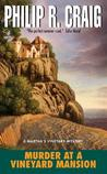 Murder at a Vineyard Mansion by Philip R. Craig