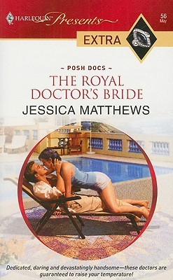 The Royal Doctor's Bride (Harlequin Presents Extra Series