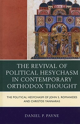 The Revival of Political Hesychasm in Contemporary Orthodox T... by Daniel Payne