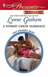 A Stormy Greek Marriage by Lynne Graham
