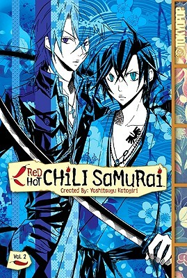 Red Hot Chili Samurai, Volume 2 by Yoshitsugu Katagiri