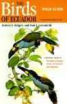 The Birds of Ecuador, Volume II: Field Guide