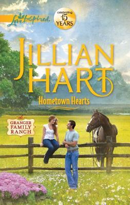 Hometown Hearts by Jillian Hart