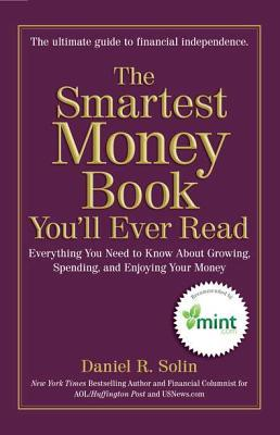 The Smartest Money Book You'll Ever Read by Daniel R. Solin