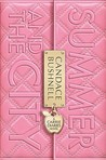 Summer and the City (The Carrie Diaries, #2)