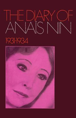 The Diary of Anais Nin 1931-1934